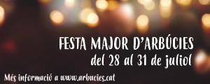 Festa Major arbúcies fins 31 juliol