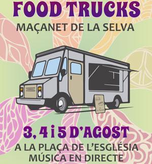Maçanet de la Selva Foot Trucks fins 5 agost